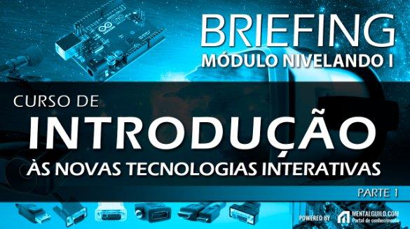 Curso de Introdução às Novas Tecnologias Interativas